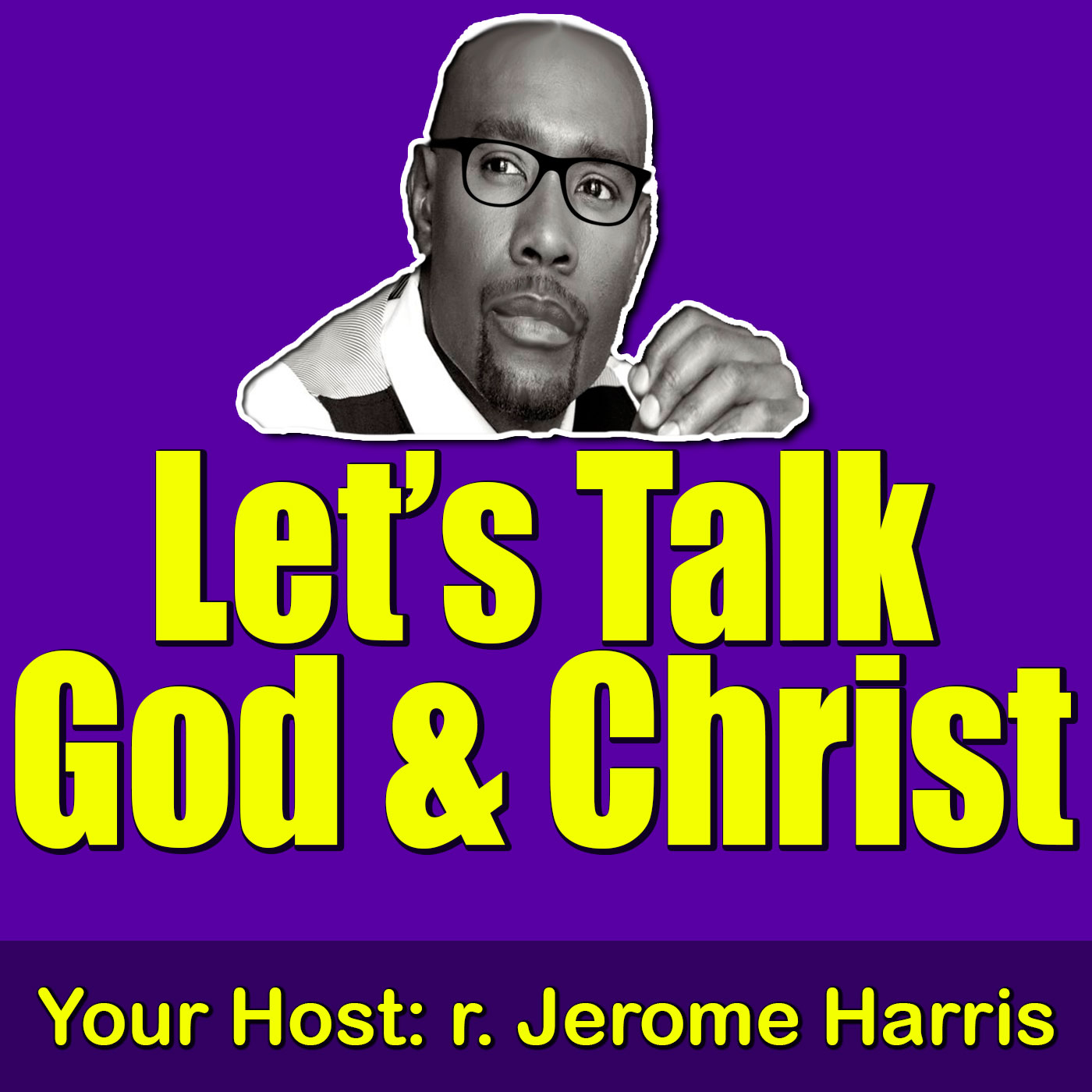 Let's Talk God & Christ